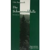 Die Schwarzwaldfalle