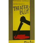 Jean-Marie Hämmerle in: Theaterblut (Renate Heyberger, Udo Marquardt)