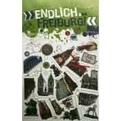 Endlich Freiburg – Dein Stadtführer