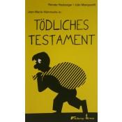 Jean-Marie Hämmerle in Tödliches Testament (Renate Heyberger, Udo Marquardt)