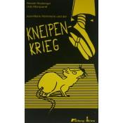 Jean-Marie Hämmerle und der Kneipen-Krieg (Renate Heyberger, Udo Marquardt)