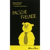 Jean-Marie Hämmerle in Falsche Freunde (Renate Heyberger – Udo Marquardt)