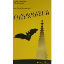 Jean-Marie Hämmerle in Chorknaben (Renate Heyberger – Udo Marquardt)